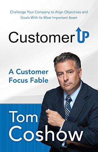 Customer Up: A Customer Focus Fable (English Edition)