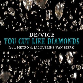 You Cut Like Diamonds (feat. Jacqueline Van Bierk & METRO)