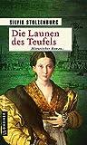 Die Launen des Teufels: Historischer Roman (Historische Romane im GMEINER-Verlag) (Die Ulm-Trilogie)