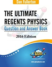 The Ultimate Regents Physics Question and Answer Book: 2016 Edition