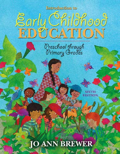 Introduction to Early Childhood Education: Preschool...