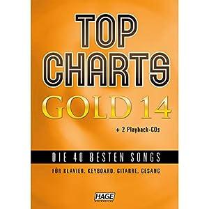 Top Charts Gold 14 (mit 2 CDs): Die 40 besten Songs für Klavier, Keyboard, Gitarre und Gesang