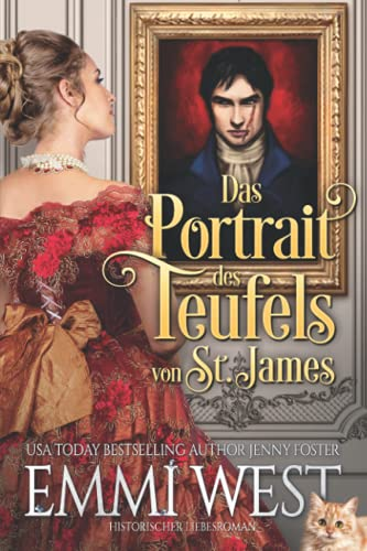 Das Portrait des Teufels von St. James: Historischer Liebesroman