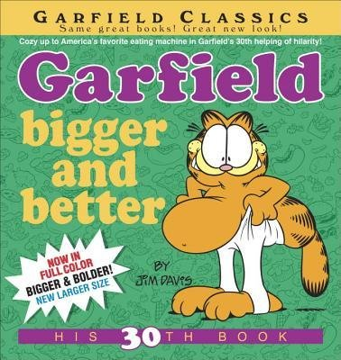 By Jim Davis ( Author ) [ Garfield Bigger and Better Garfield By Jun-2015 Paperback