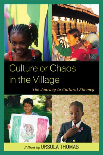 Culture or Chaos in the Village: The Journey to Cultural Fluency (English Edition)