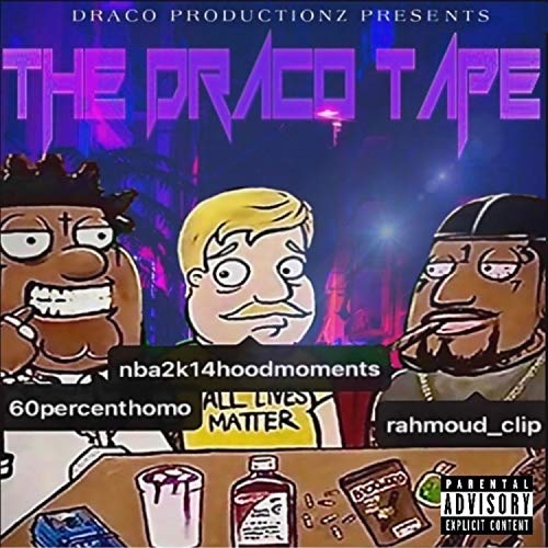 The Draco Tape [Explicit]