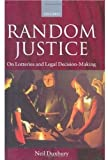 Random Justice: On Lotteries and Legal Decision-Making