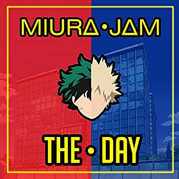 "The Day (From ""Boku No Hero Academia"")"