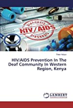 HIV/AIDS Prevention In The Deaf Community In Western Region, Kenya