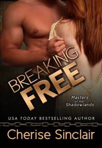 Breaking Free (Masters of the Shadowlands Series Book 3) (English Edition)