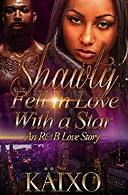Shawty Fell in Love with a Star: An R&B Love Story