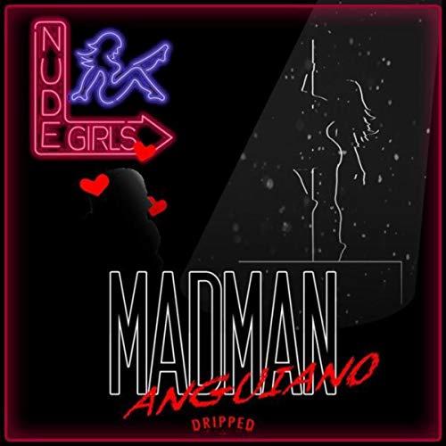 Mad Man [Explicit]