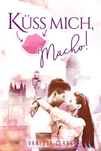 Küss mich, Macho!