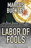 Labor of Fools