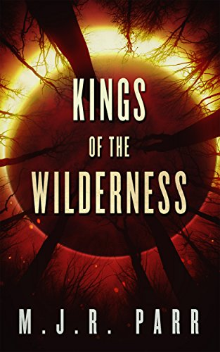 Kings of the Wilderness (The 700th Arc Book 1) (English Edition)