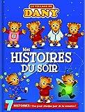 Le village de Dany - Mes histoires du soir
