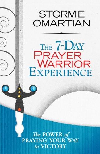 The 7-Day Prayer Warrior Experience (Free One-Week Devotional)