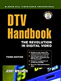 DTV: The Revolution in Digital Video (McGraw-Hill Video/Audio Professional) (English Edition)