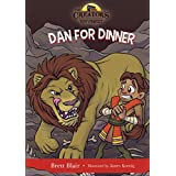 Dan for Dinner (The Creator's Toy Chest): Daniel's Story (English Edition)