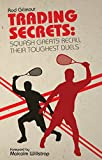 Trading Secrets: Squash Greats Recall Their Toughest Duels (English Edition)