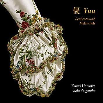 Yuu: Gentleness and Melancholy