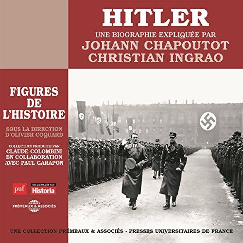 Couverture de Hitler, une biographie expliquée