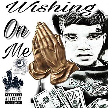 Wishing on me