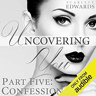 Uncovering You 5: Confessions audiobook cover art