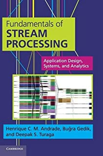 Fundamentals of Stream Processing: Application Design, Systems, and Analytics (1107015545) | Amazon price tracker / tracking, Amazon price history charts, Amazon price watches, Amazon price drop alerts