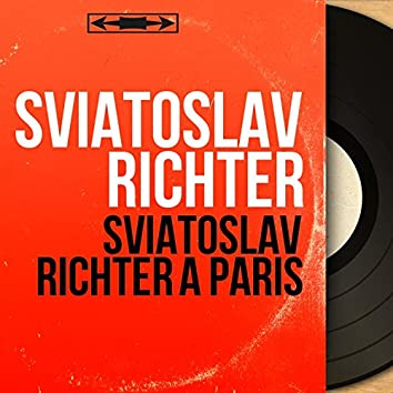 Sviatoslav Richter à Paris (Mono Version, Live)
