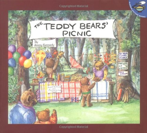 Compare Textbook Prices for Teddy Bears' Picnic Aladdin Picture Books Reprint Edition ISBN 9780689835308 by Kennedy, Jimmy,Day, Alexandra