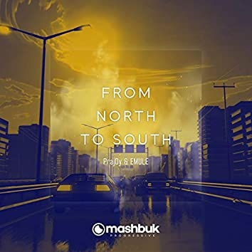 From North To South (Electro Roses Anthem)