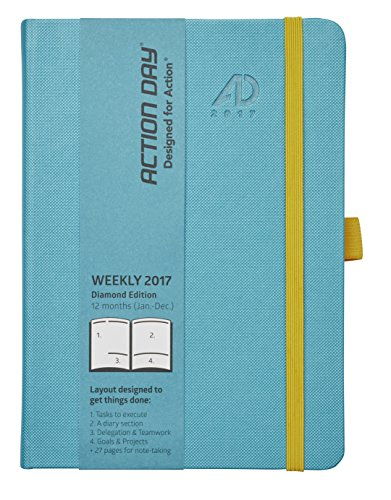 Action Day 2017 - World�s Best Action Planner - Designed to Get Things Done - Weekly Daily Monthly Yearly Agenda, Calender, Appointment, Organizer & Goal Journal (6x8/Thread-Bound/Turquoise)