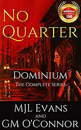 No Quarter: Dominium, The Complete Series