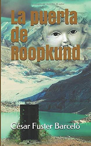 La puerta de Roopkund