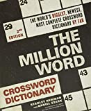 Best Crossword Puzzle Dictionaries - The Million Word Crossword Dictionary, 2nd Edition Review
