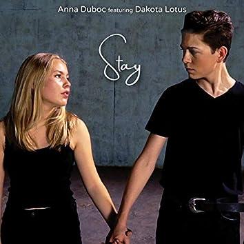 Stay (feat. Dakota Lotus)