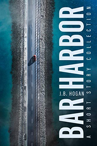 Bar Harbor: A Short Story Collection