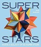 Superstars: Make a Galaxy of 3D Paper Stars