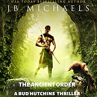 The Ancient Order: A Bud Hutchins Thriller audiobook cover art