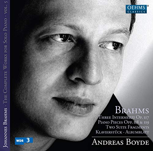 Brahms: The Complete Works for Solo Piano, Vol. 5
