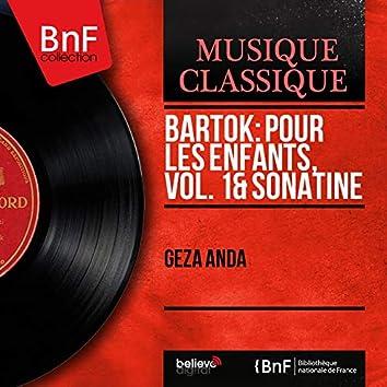 Bartók: Pour les enfants, vol. 1 & Sonatine (Mono Version)