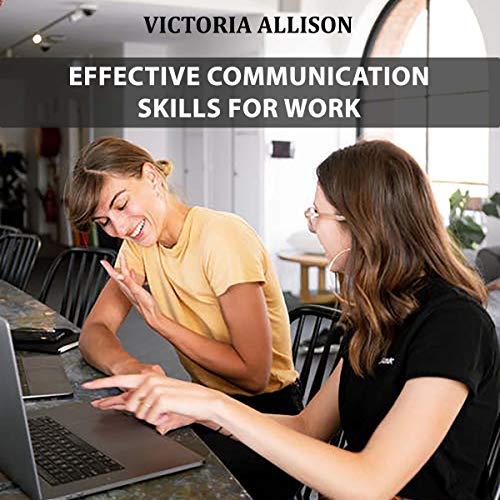 Effective Communication Skills for Work cover art