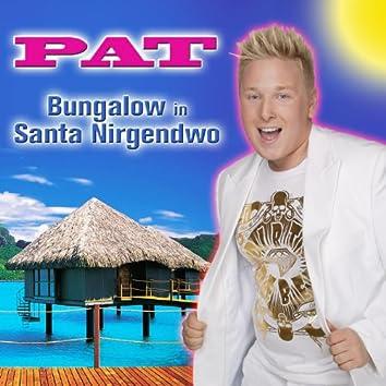 Bungalow in Santa Nirgendwo