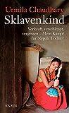 Sklavenkind: Verkauft, verschleppt, vergessen – Mein Kampf für Nepals Töchter