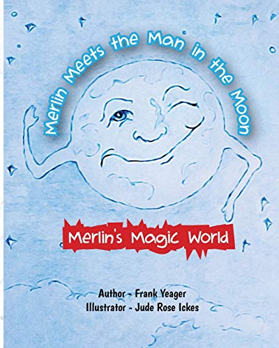 Merlin Meets the Man in the Moon
