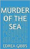 Murder Of The Sea (Finnish Edition)