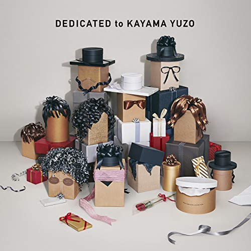 DEDICATED to KAYAMA YUZO