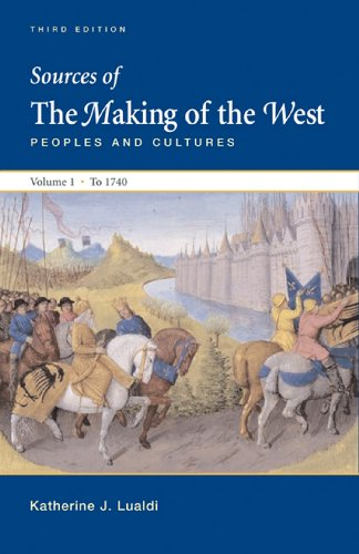 Sources of the Making of the West: Peoples and Cultures: 1