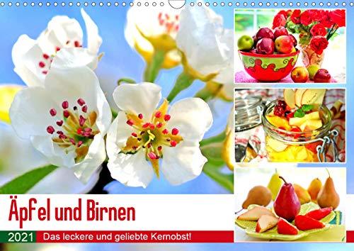 Äpfel und Birnen. Das leckere und geliebte Kernobst! (Wandkalender 2021 DIN A3 quer)